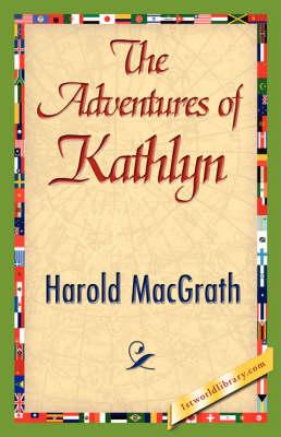 The Adventures of Kathlyn (Hardback)