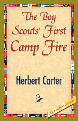 The Boy Scouts' First Camp Fire (Hardback)