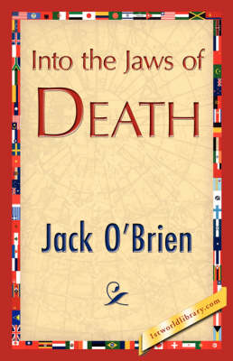 Into the Jaws of Death (Hardback)