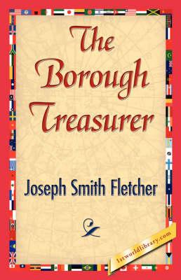 The Borough Treasurer (Hardback)