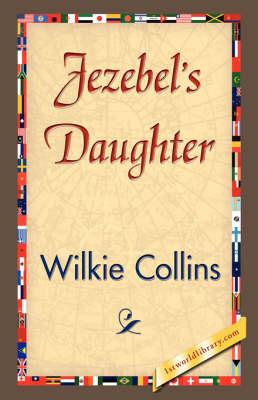 Jezebel's Daughter (Hardback)