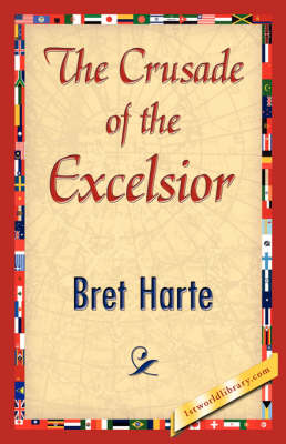 The Crusade of the Excelsior (Paperback)