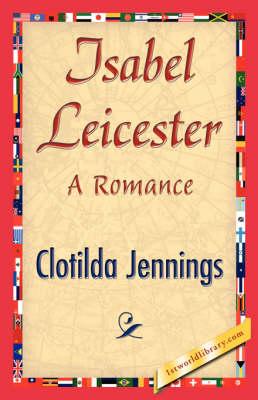 Isabel Leicester (Paperback)