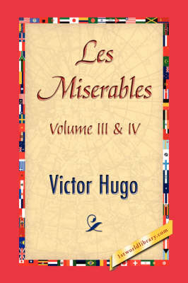 Les Miserables; Volume III & IV (Hardback)