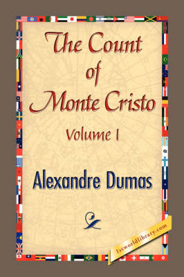 The Count of Monte Cristo Volume I (Paperback)