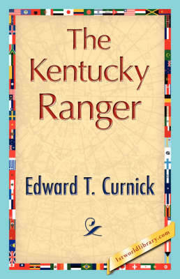 The Kentucky Ranger (Hardback)