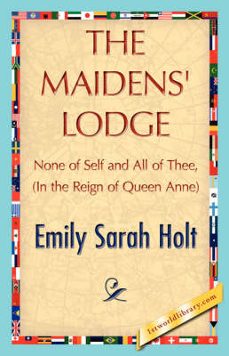The Maidens' Lodge (Hardback)