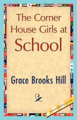 The Corner House Girls at School (Hardback)