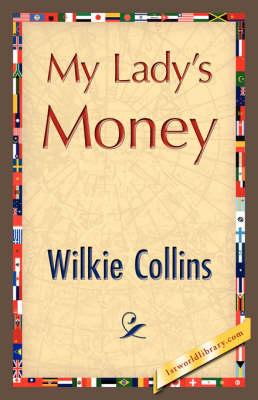 My Lady's Money (Hardback)