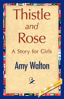 Thistle and Rose (Paperback)