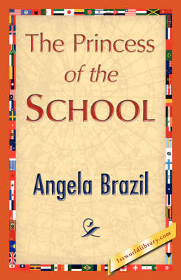 The Princess of the School (Paperback)