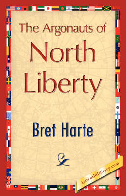 The Argonauts of North Liberty (Paperback)