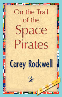 On the Trail of the Space Pirates (Paperback)