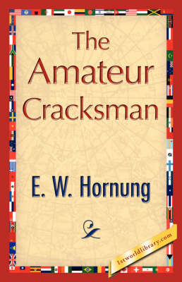The Amateur Cracksman (Paperback)