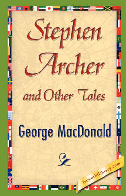 Stephen Archer and Other Tales (Paperback)