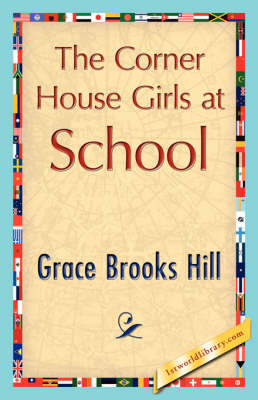 The Corner House Girls at School (Paperback)