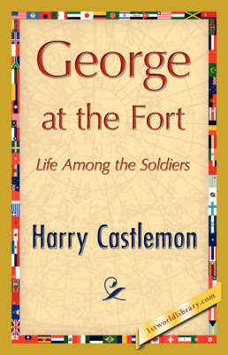 George at the Fort (Paperback)