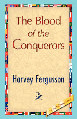 The Blood of the Conquerors (Paperback)