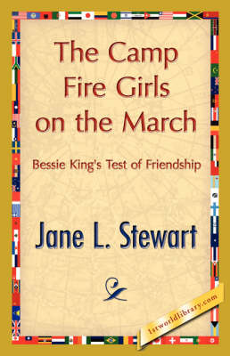 The Camp Fire Girls on the March (Paperback)