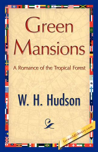 Green Mansions (Paperback)