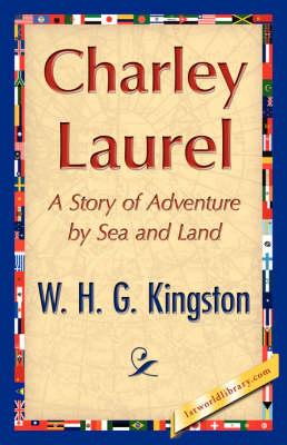 Charley Laurel (Paperback)