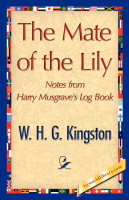 The Mate of the Lily (Paperback)