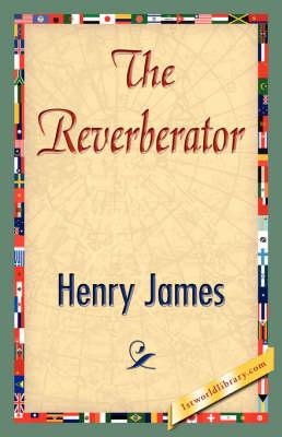 The Reverberator (Paperback)