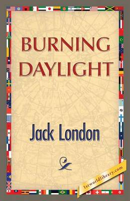 Burning Daylight (Paperback)