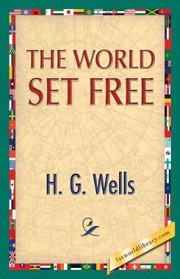The World Set Free (Paperback)