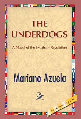 The Underdogs (Hardback)