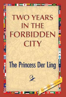 Two Years in the Forbidden City (Hardback)
