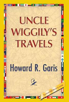 Uncle Wiggily's Travels (Hardback)