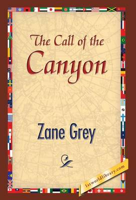 The Call of the Canyon (Hardback)