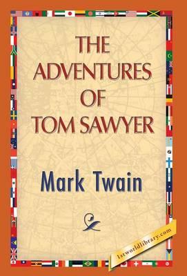 The Adventures of Tom Sawyer (Hardback)