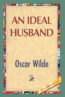 An Ideal Husband (Hardback)