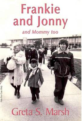 Frankie and Jonny and Mommy Too (Hardback)