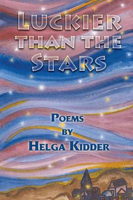 Luckier Than the Stars (Paperback)