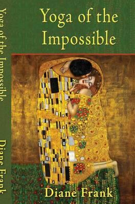Yoga of the Impossible (Hardback)