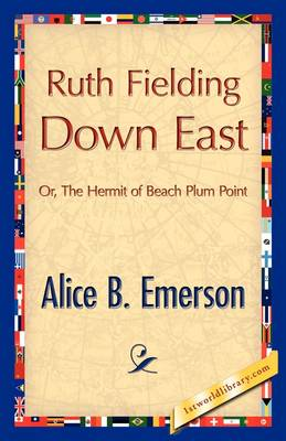 Ruth Fielding Down East (Paperback)