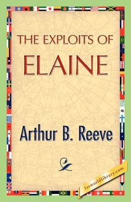 The Exploits of Elaine (Paperback)