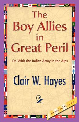 The Boy Allies in Great Peril (Paperback)