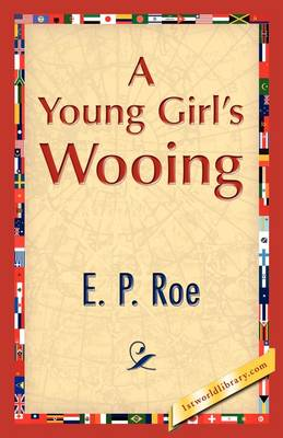 A Young Girl's Wooing (Paperback)