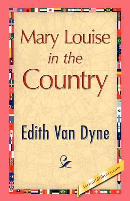 Mary Louise in the Country (Paperback)