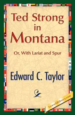 Ted Strong in Montana (Paperback)