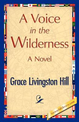 A Voice in the Wilderness (Paperback)