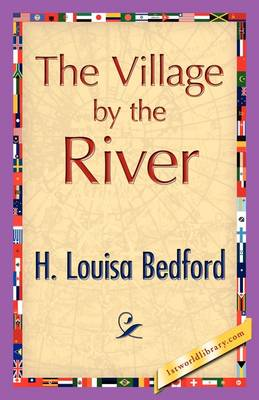 The Village by the River (Paperback)
