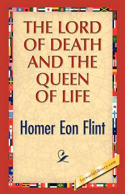 The Lord of Death and the Queen of Life (Paperback)