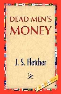 Dead Men's Money (Paperback)