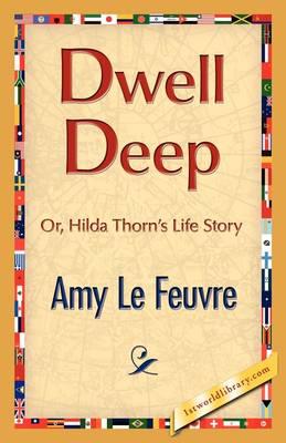 Dwell Deep (Hardback)