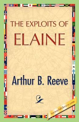 The Exploits of Elaine (Hardback)